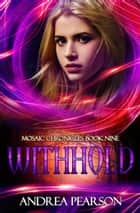 Withhold ebook by Andrea Pearson
