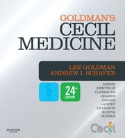 Cecil Medicine - Expert Consult Premium Edition ebook by Lee Goldman,Andrew I. Schafer