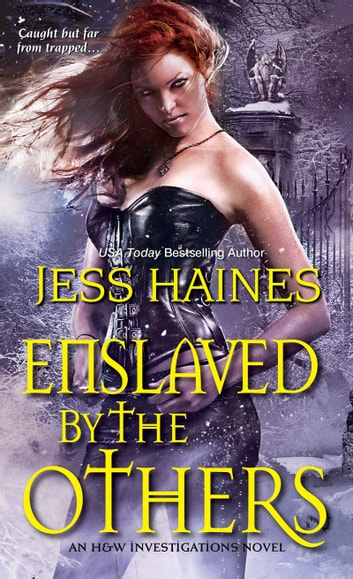 Enslaved By the Others ebook by Jess Haines