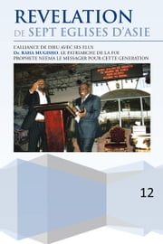 REVELATION DE SEPT EGLISES D'ASIE ebook by Dr. RAHA MUGISHO