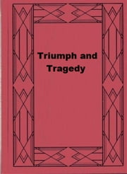 Triumph and Tragedy ebook by Winston Churchill
