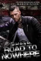 Ebook Road to Nowhere di