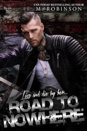 Road to Nowhere ebook by M. Robinson