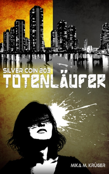 Totenläufer - Silver Coin 203 ebook by Mika M. Krüger