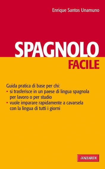 Spagnolo facile - Lingue facili ebook by Enrique  Santos Unamuno