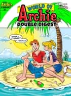 World of Archie Double Digest #36 ebook by Archie Superstars