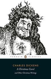 A Christmas Carol and Other Christmas Writings ebook by Charles Dickens