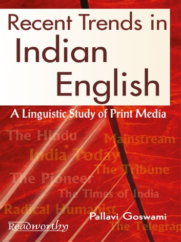Recent Trends in Indian English ebook by Pallavi Goswami