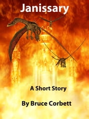 Janissary ebook by Bruce Corbett