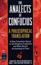 The Analects of Confucius ebook by Roger T. Ames