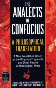 The Analects of Confucius - A Philosophical Translation ebook by Roger T. Ames