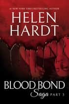 Blood Bond: 3 ebook by Helen Hardt