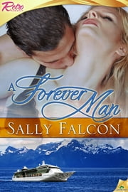 A Forever Man ebook by Sally Falcon