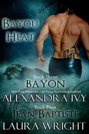 Bayon/Jean-Baptiste ebook by Laura Wright, Alexandra Ivy