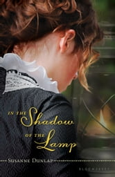 In the Shadow of the Lamp ebook by Susanne Dunlap