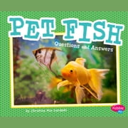 Pet Fish - Questions and Answers audiobook by Christina Mia Gardeski