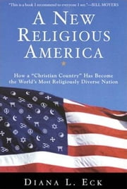 A New Religious America ebook by Diana L. Eck