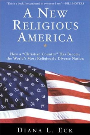 "A New Religious America - How a ""Christian Country"" Has Become the World's Most Religiously Diverse Nation ebook by Diana L Eck"