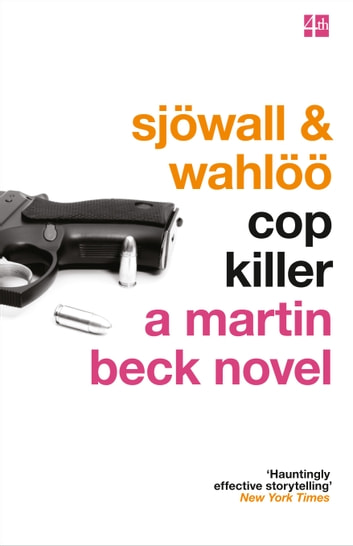Cop Killer (The Martin Beck series, Book 9) ebook by Maj Sjöwall,Per Wahlöö
