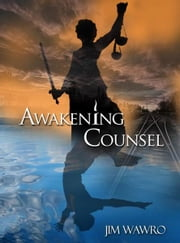 Awakening Counsel ebook by Jim Wawro