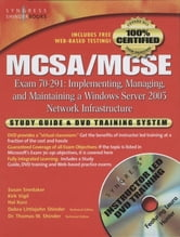 MCSA/MCSE Implementing, Managing, and Maintaining a Microsoft Windows Server 2003 Network Infrastructure (Exam 70-291) - Study Guide and DVD Training System ebook by Syngress