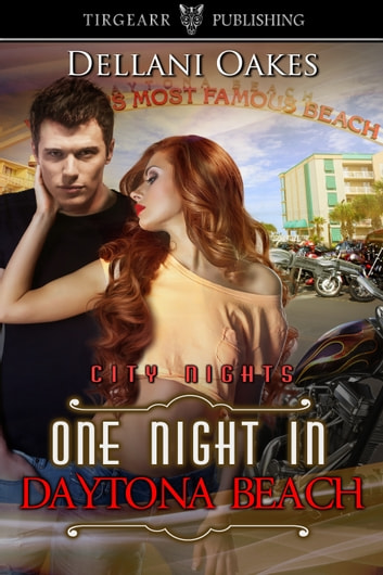 One Night in Daytona Beach ebook by Dellani Oakes