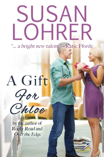 A Gift for Chloe ebook by Susan Lohrer