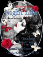 Night Life: Paranormal Short Stories ebook by Tina Smith