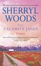 The Calamity Janes - Lauren ebook by Sherryl Woods