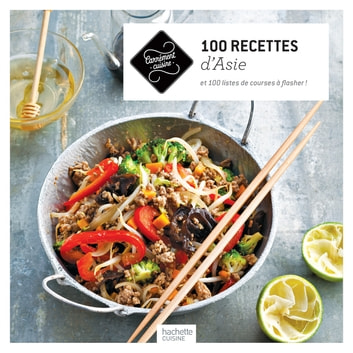 100 recettes d'Asie eBook by Collectif