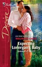 Expecting Lonergan's Baby ebook by Maureen Child