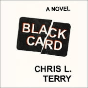Black Card - A Novel audiobook by Chris L. Terry