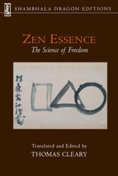 Zen Essence - The Science of Freedom ebook by