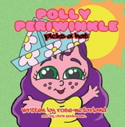 Polly Periwinkle picks a hat ebook by Rose McFarland