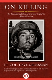 On Killing ebook by Lt. Col. Dave Grossman
