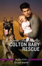 Colton Baby Rescue ebook by Marie Ferrarella