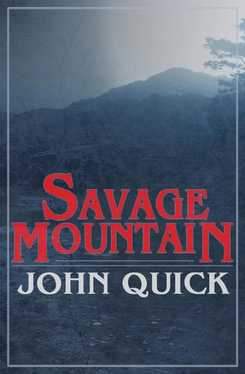Savage Mountain ebook by John Quick