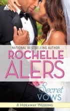 Secret Vows ebook by Rochelle Alers