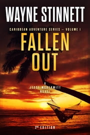 Fallen Out - A Jesse McDermitt Novel 電子書籍 by Wayne Stinnett