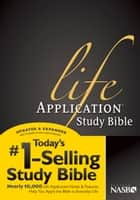 NASB Life Application Study Bible, Second Edition ebook by Tyndale