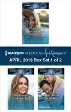 Harlequin Medical Romance April 2019 - Box Set 1 of 2 ekitaplar by Caroline Anderson, Louisa Heaton, Becky Wicks