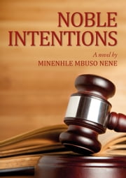 Noble Intentions ebook by Minenhle Nene