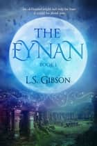 The Eynan ebook by L.S. Gibson