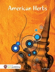 American Herbs ebook by D Johnson