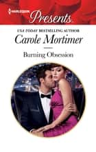 Burning Obsession - A Marriage Romance eBook by Carole Mortimer