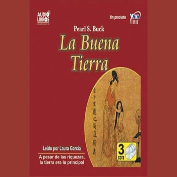 LA BUENA TIERRA audiobook by BUCK,PEARL S.