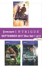 Harlequin Intrigue September 2017 - Box Set 1 of 2 - Dead Ringer\Bullseye: SEAL\Ms. Calculation ebook by B.J. Daniels, Carol Ericson, Danica Winters