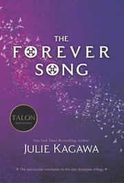 The Forever Song ebook by Julie Kagawa