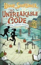 The Unbreakable Code ebook by