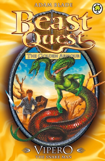 Beast Quest: Vipero the Snake Man - Series 2 Book 4 ebook by Adam Blade